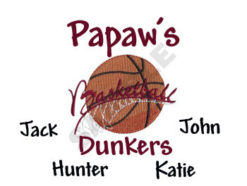 Papaw's Basketball Dunkers Embroidered Shirts