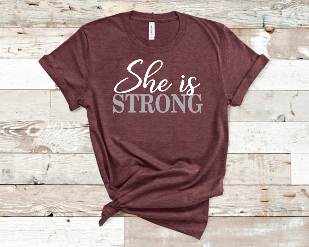 She Is Strong T-Shirt