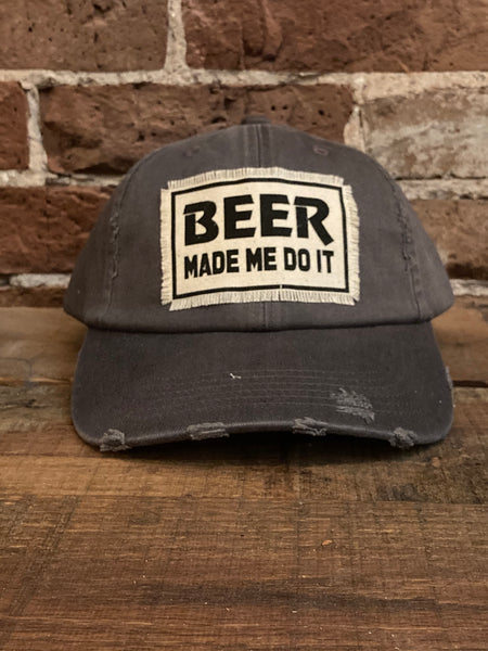 BEER Made Me Do It Charcoal Distressed Pigment Dyed  Hat