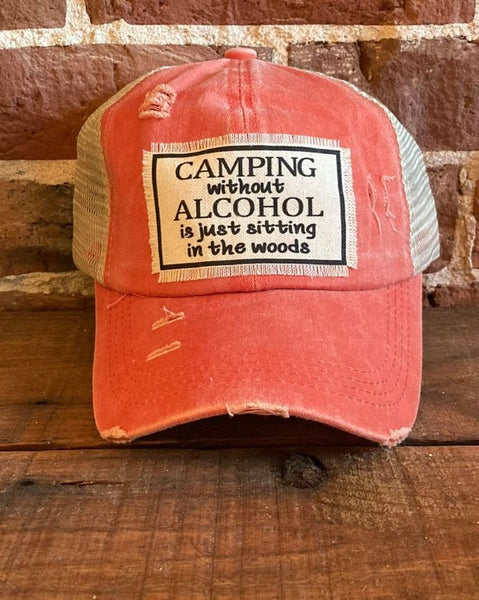 Camping Without Alcohol Is Just Sitting In The Woods
