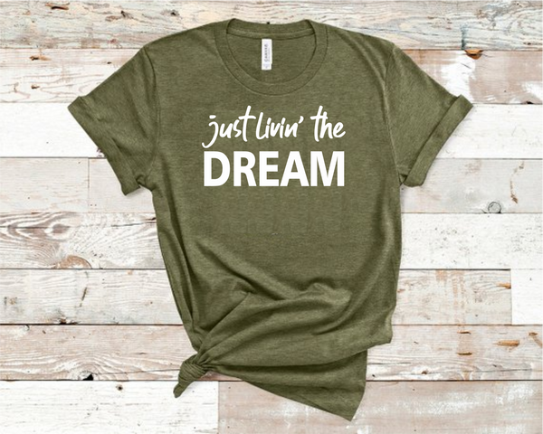 Just Livin' the Dream Heather Olive Bella Unisex T-Shirt