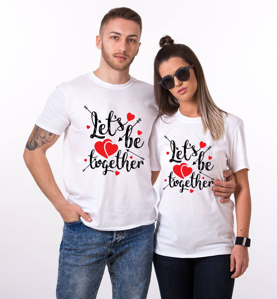 Lets Be Together White Couple Tees