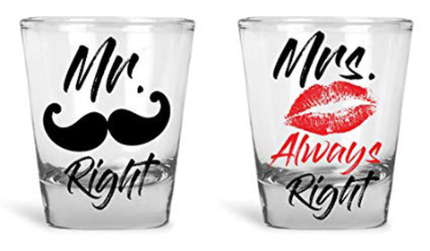 Mr Right Mrs Always Right Couple Shot Glasses