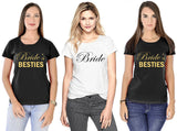 Bride & Bride's Besties Tees