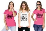 For Bride & Bride's Drinking Team Tees