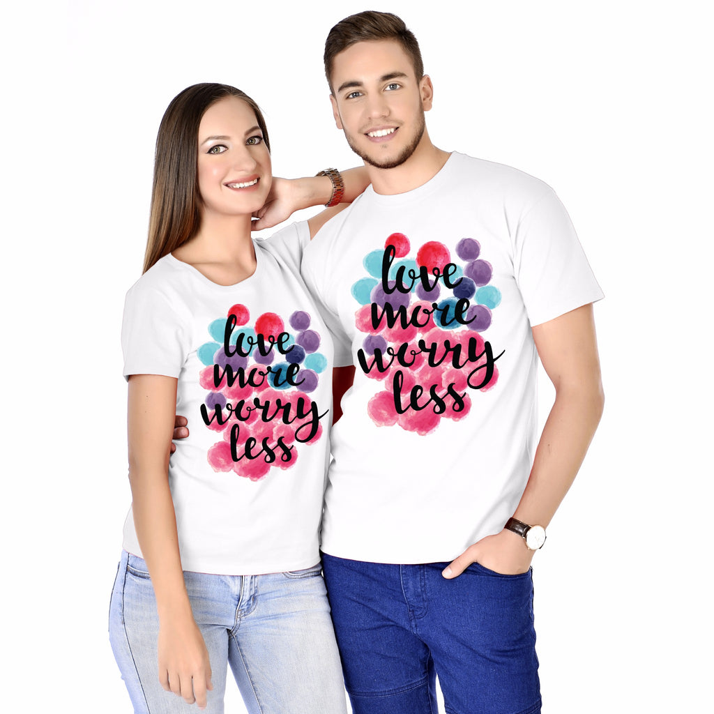 Love More Worry Less Couple Tees