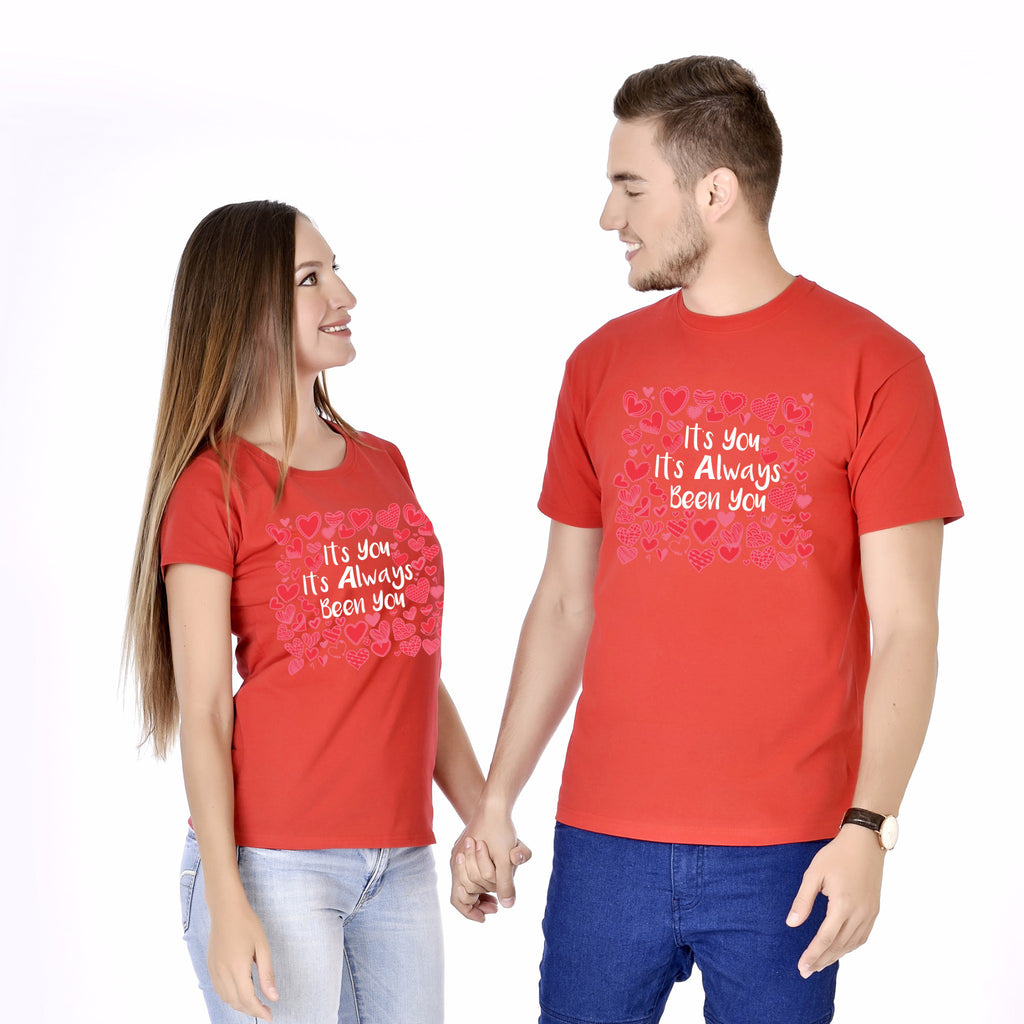 Its You Its Always Been You Couple Tees