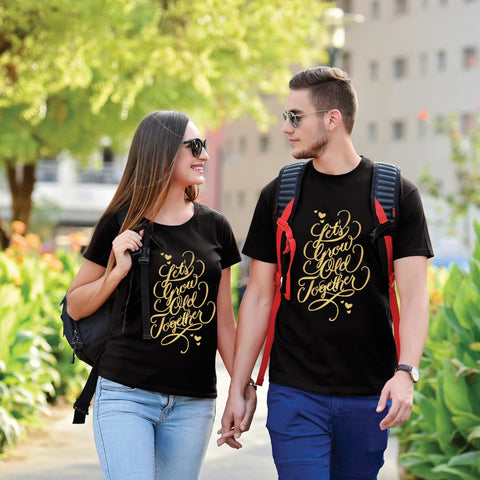 Lets Grow Old Together Couple Tees