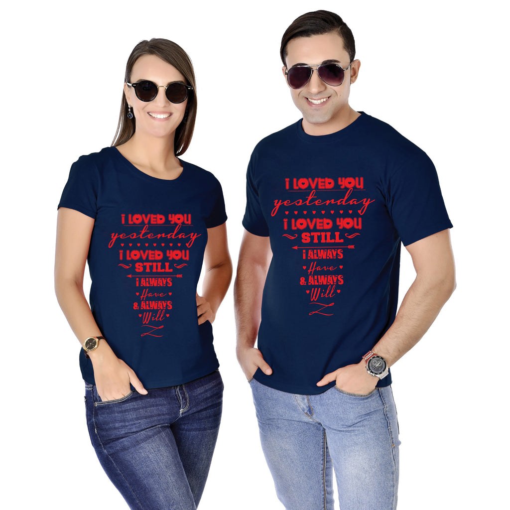 I Loved You Yesterday I Love You Still Couple Tees