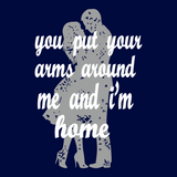 You Put Your Arms Around Me Couple Tees