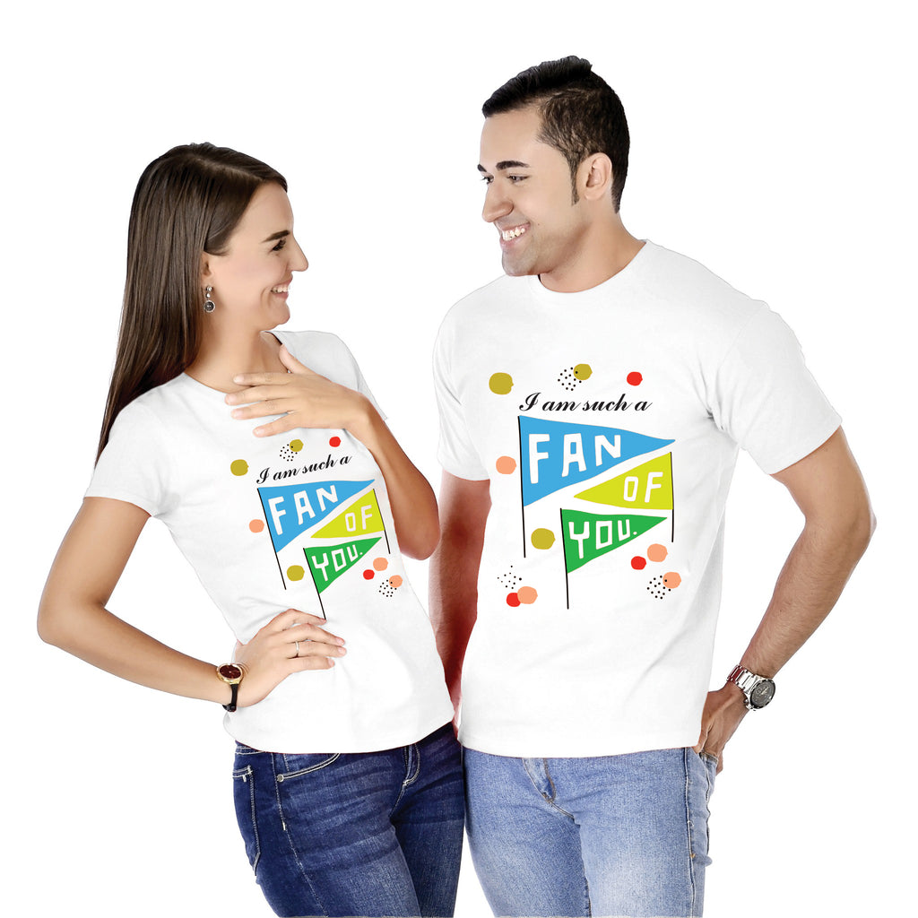 Fan Of You Couple Tees