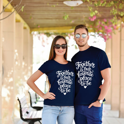 Together Is Our Favorite Place To Be Couple Tees