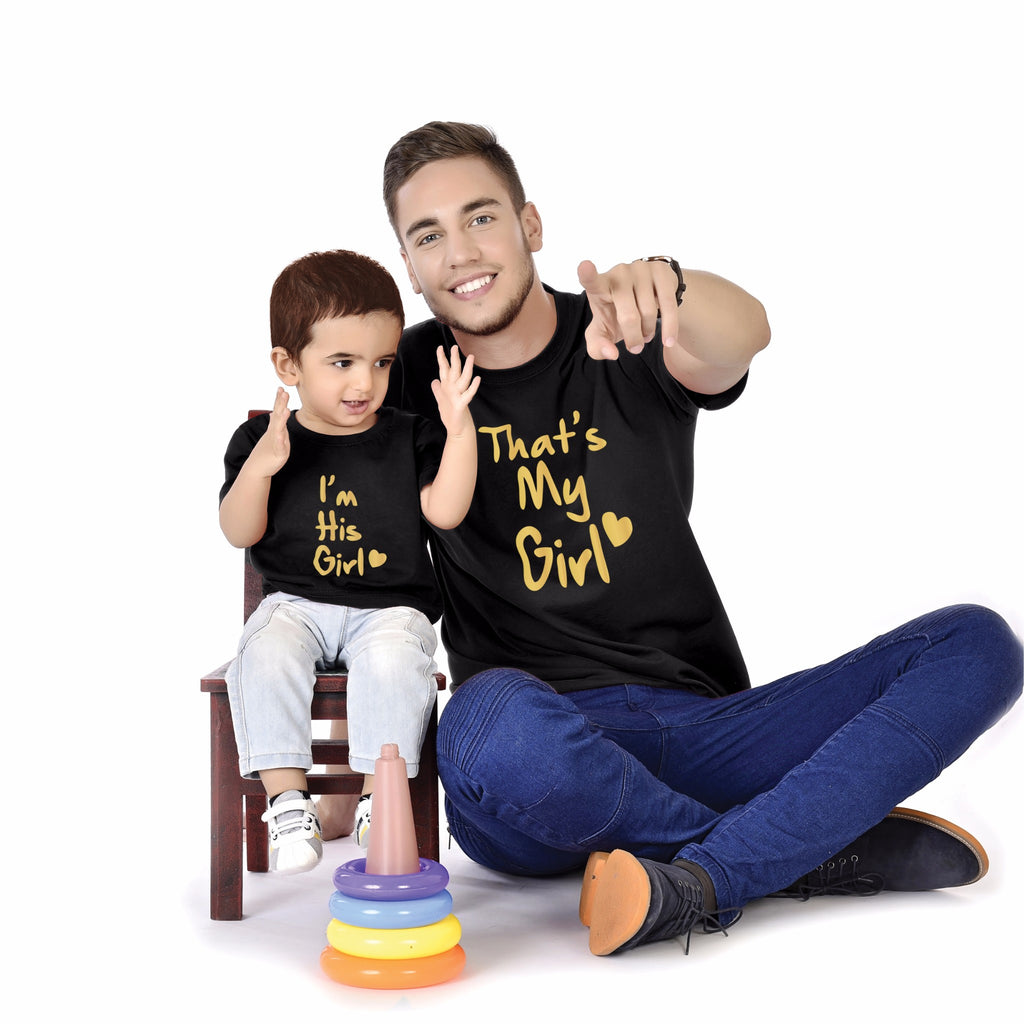 That's My Girl/I Am His Girl Father And Baby Tees