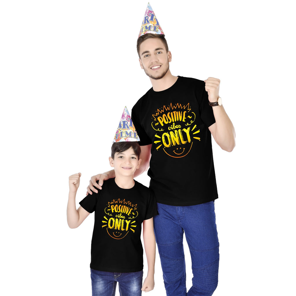 Positive Vibes Only Father And Son Tees