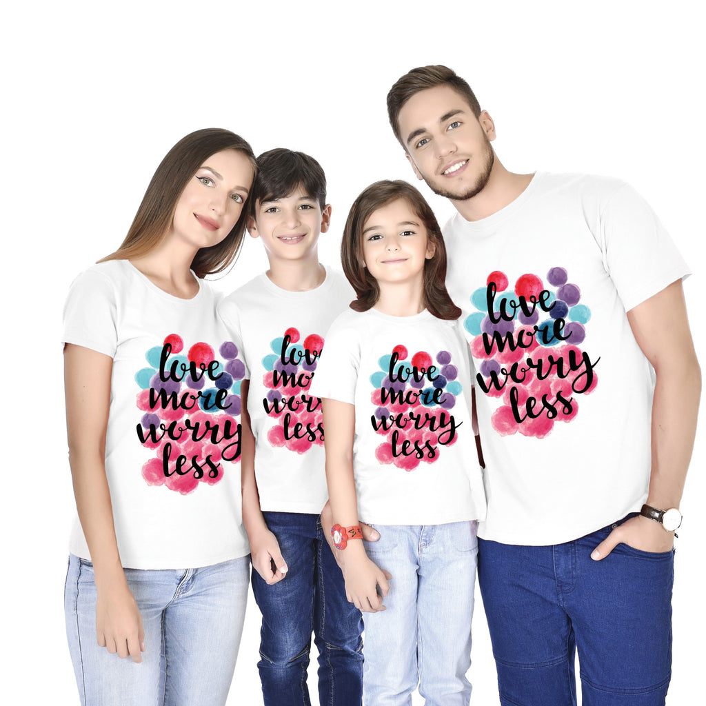 Love More Worry Less Family Tees
