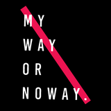 My Way Or No Way Women's Tees