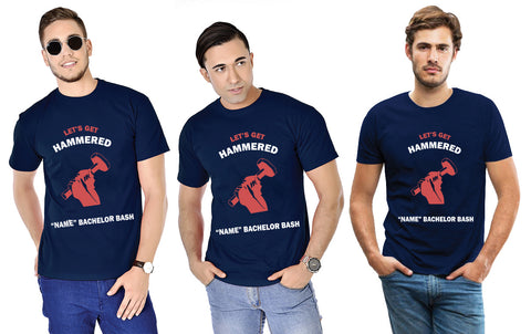 Let's Get Hammered Bachelor Tees