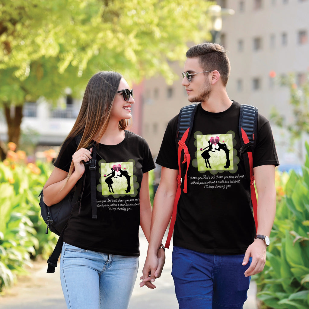 I Choose You And I Will Choose You Couple Tees