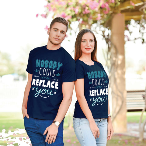 Nobody Could Replace You Couple Tees