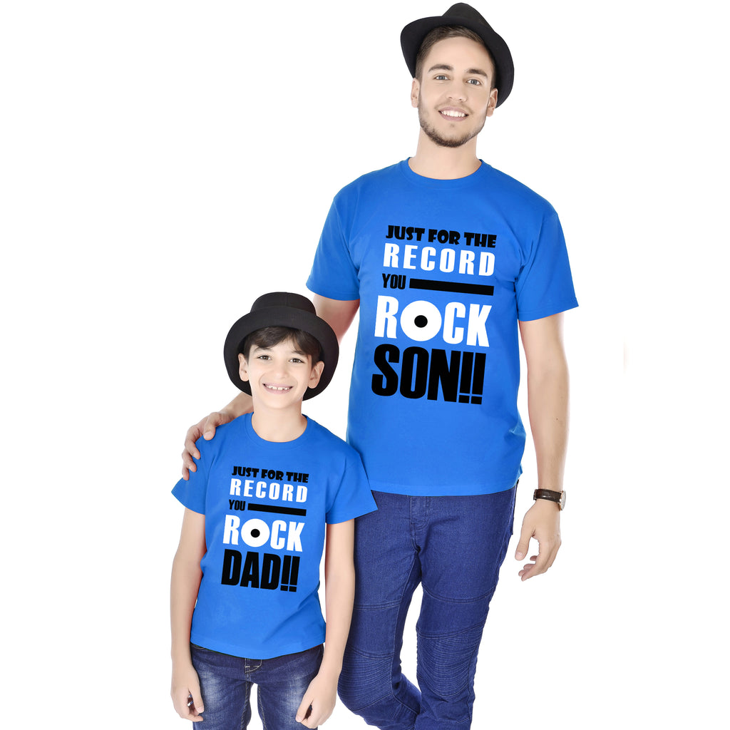 Just For The Record You Rock Son/Dad Tees