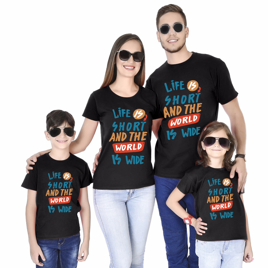 Life Is Short And The World Is Wide Family Tees