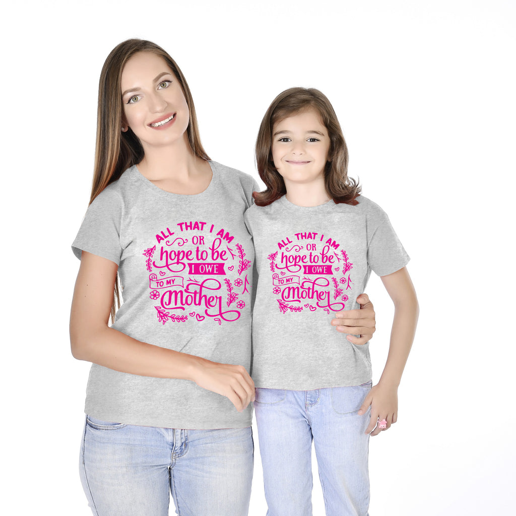 I Owe To My Mother Mom Daughter Tees