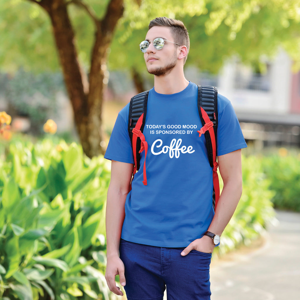Today's Good Mood Is Sponsered By Coffee Men's Tees