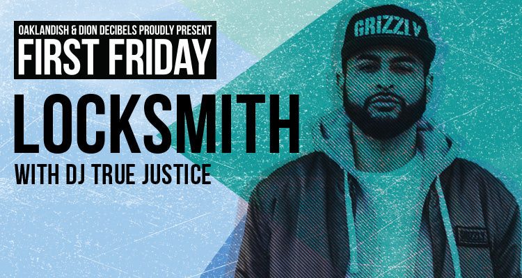 February First Friday: Locksmith with DJ True Justice & GQ