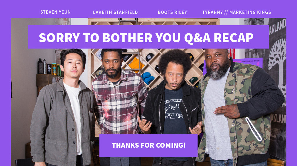 Sorry to Bother You Q&A Recap