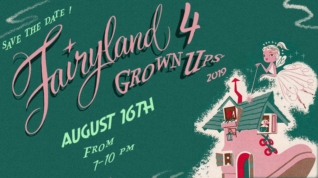 Save the Date: Fairyland4Grownups 2019
