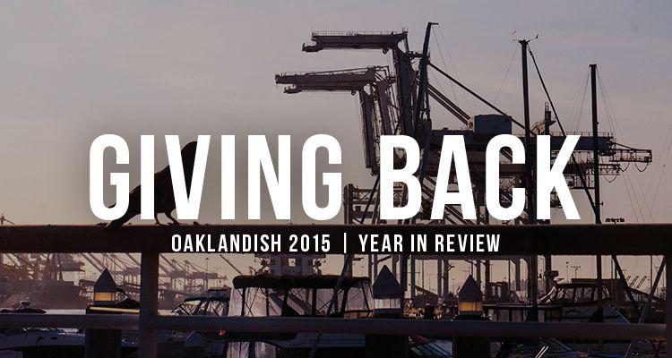 Oaklandish 2015: A Year in Review – Giving Back