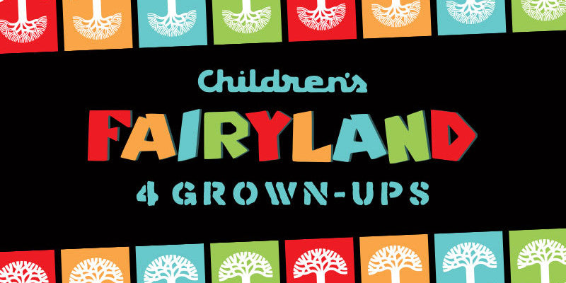 FAQ: Fairyland for Grownups 2014