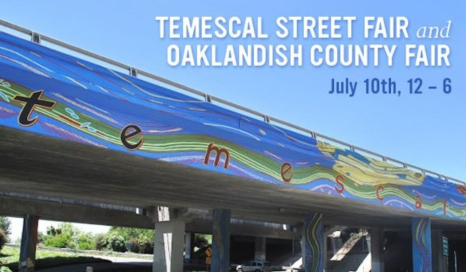 Temescal Street Fair & Oaklandish County Fair