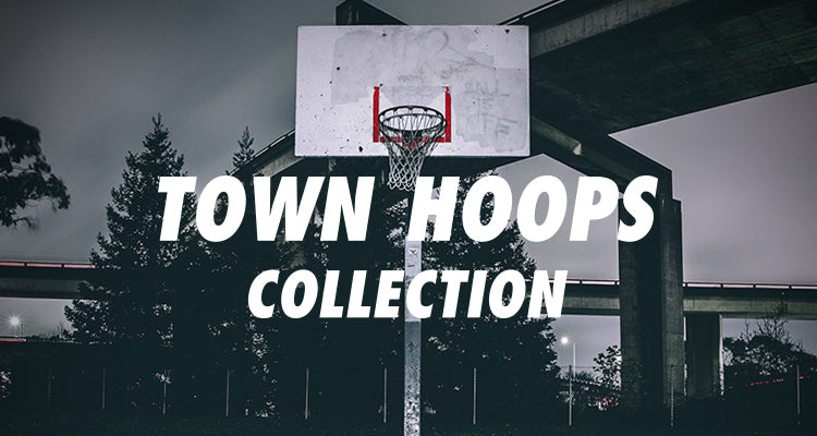 Town Hoops Collection