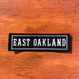 East Oakland Iron On Patch - Black & White Textile
