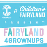 Fairyland For Grownups Ticket 2018 (Will Call)