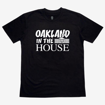 Oakland in the House Tee
