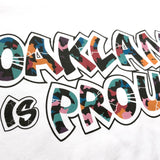 Oakland is Proud Tee