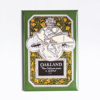 Oakland California's Promise Refrigerator Magnet