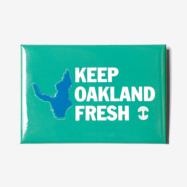 Keep Oakland Fresh Magnet