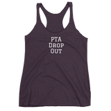 PTA Drop Out - Racerback Tank