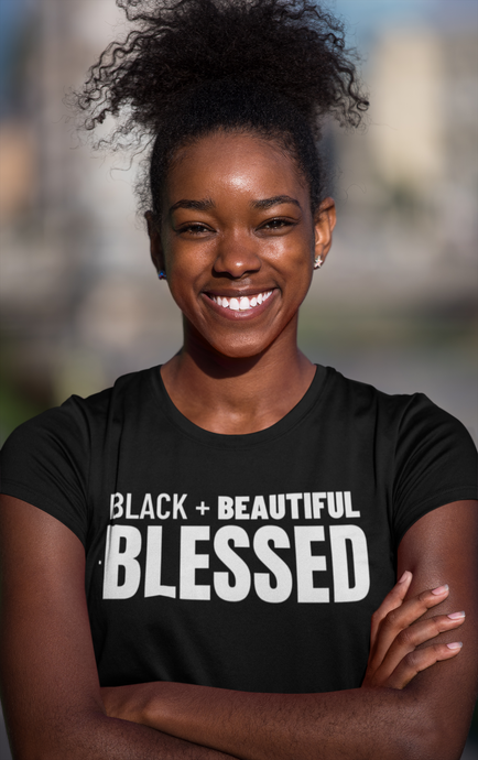Black+ Beautiful+  Blessed (Black)