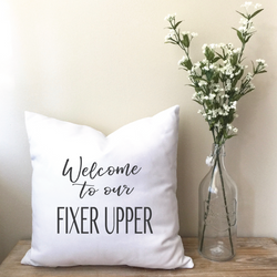 Welcome to our Fixer Upper Pillow