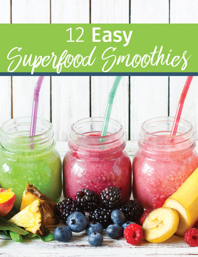 Superfood Smoothie Guide