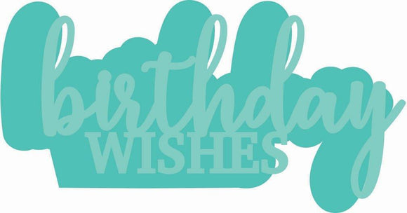 DD3335 : Decorative Die - Birthday Wishes