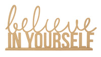 Kaisercraft :  SB2367 - BTP - Believe in yourself