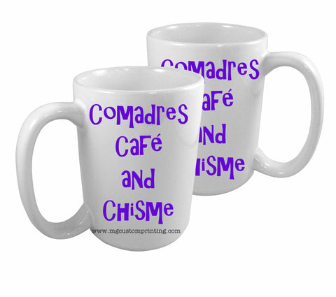 Comadres, Cafe and Chisme mug