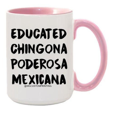 Educated Chingona Poderosa Mug
