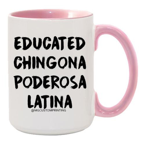 Educated chingona