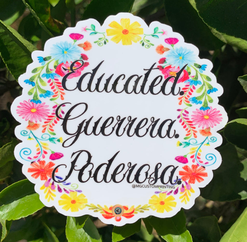 Educated, Guerrera, Poderosa sticker